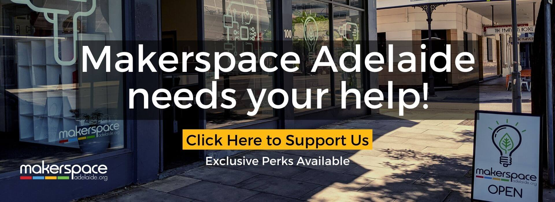Makerspace Adelaide needs your help! - Fundraising Campaign